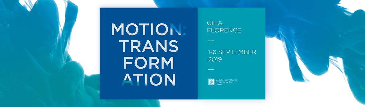35th CIHA World Congress   MOTION: Transformation  Florence